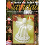 El Arte De Tejer Navidad Nuevo!!!!