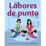 Labores De Punto - Tejido- Oferta Navidad - Parragon