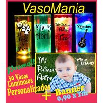 Banner + 30 Vasos Luminosos Personalizados