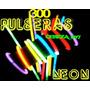 300 Pulceras Neon Quimicas Flourecente Cotillon Luminoso