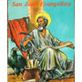 San Juan Evangelista. Benjamín Martín Sánchez.