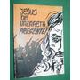 Libro Jesus De Nazareth Presente Monseñor Arnolfo Romero
