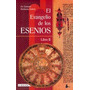 El Evangelio De Los Esenios - Libro 2 - Bordeaux Szekely