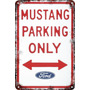 Carteles Antiguo Chap 60x40 Parking Only Ford Mustang Pa-100