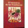El Monstruo De Las Frambuesas Mario Mendez