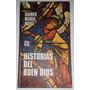 Historias Del Buen Dios - Rainer Maria Rilke