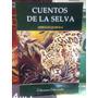 Cuentos De La Selva Lote X 10 Libros Horacio Quiroga