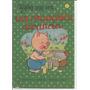 Libro / Coleccion Habia Una Vez... / Un Chanchito Alcancia /