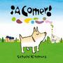 Kitamura, A Comer!, Ed. Fce - Hojas De Cartón