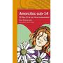 Amorcitos Sub - 14 - Elsa Bornemann - Alfaguara