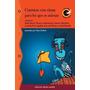 Cuentos Con Rima Para Los Que Se Animan - Ed. Abran Cancha -