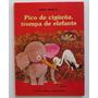 Pico De Cigueña Trompa De Elefante Granata Stevano Sigmar 82