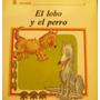 El Lobo Y El Perro (la Fontaine) Colec: Te Cuento - Palermo