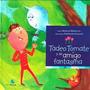 Tadeo Tomate Y Su Amigo El Fantasma - Marcelo Marcote