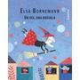 Un Dia, Una Brujula - Elsa Bornemann - Santillana