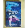 El Cuento Policial / Bustos Domecq - Perez Zelaschi Y Otros