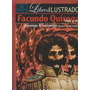 Facundo Vida Y Muerte Sarmiento C Ramirez Libros Ilustrados