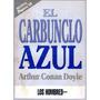 El Carbunclo Azul De Arthur Conan Doyle