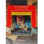 El Matadero / La Malasangre / Maestras Argentinas. Cantaro