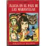 Carroll, Lewis - Alicia En El País De Las Maravillas E 2