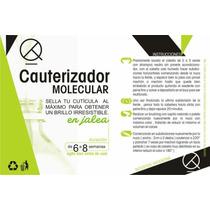 Cauterizador Molecular, Plastificador, Alisado Fotonico X5l
