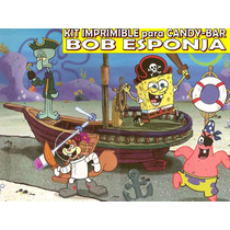 Kit Imprimible Candy Bar Bob Esponja Personalizar Golosinas