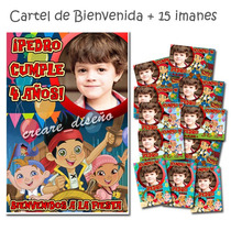 Jake Y Los Piratas 15 Imanes + Cartel De Bienvenida Con Foto