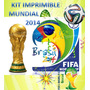 Listo!! Kit Imprimible Mundial 2014! Candy Bar Solo Imprimis