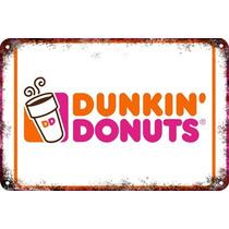 Carteles Antiguos De Chapa 60x40cm Dunkin Donuts Al-034