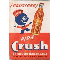 Carteles Antiguos De Chapa Gruesa 20x30cm Crush Dr-039