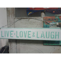 Cartel Vintage Madera Reciclada Stencil Live,love& Laugh
