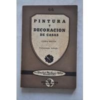 Pintura Y Decoración De Casas Manualidad Ed Panamerica 1953