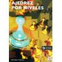 Ajedrez Por Niveles (libro+cd).segura Fontarnau (pai)