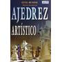 Libro Ajedrez Artístico