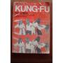 Kung Fu Para La Mujer Arte Y Tecnica De Defensa Kan Yi