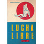 Lucha Libre - Carlos Hoffmann