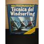 Tecnica De Windsurfing - Niko Stickl - Michael Garff