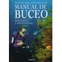 Manual De Buceo - Deportivo Y Profesional (nuevo)