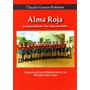 Libro Alma Roja Vol. 3 - Historia De Independiente 1931-1940