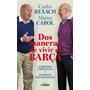 Libro De Fútbol: Dos Maneras De Vivir El Barça