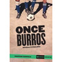 Libro De Fútbol: Once Burros