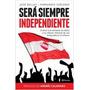 Libro De Fútbol: Será Siempre Independiente