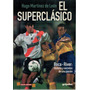 Hugo Martinez De Leon - El Superclasico - River Boca Grijalb
