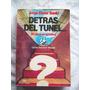 Libro Detrás Del Túnel De J.e. Banki- 50 Años De Futbol Arg.