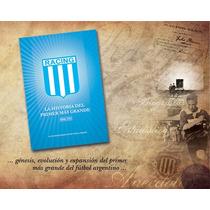 Racing, La Historia Del Primer Mas Grande 1898-1931