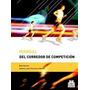 Manual Competición Del Corredor Glober (original-digital)