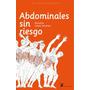 Abdominales Sin Riesgo. / Liebre De Marzo