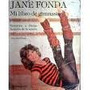 Mi Libro De Gimnasia- Fonda Jane Gimnasia