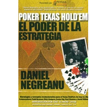 Poker Texas Hold´em El Poder De La Estrategia -negreanu