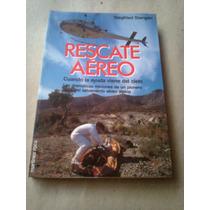 Rescate Aereo Cuando La Ayuda Viene Del Cielo Stangier